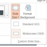 How to Change the slide size to Standard or Widescreen in Microsoft PowerPoint 2013?