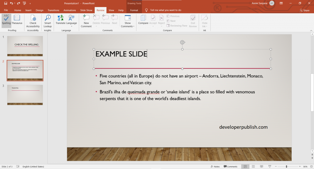 Check spelling in your presentation in PowerPoint