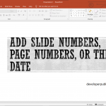 How to Add Slide Numbers, Page Numbers, or Date in PowerPoint?
