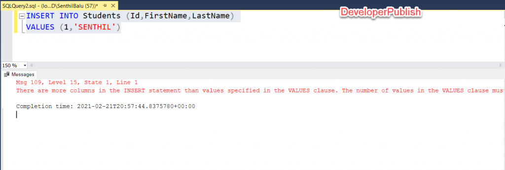SQL Server Error Msg 109 - There are more columns in the INSERT statement than values specified in the VALUES clause.
