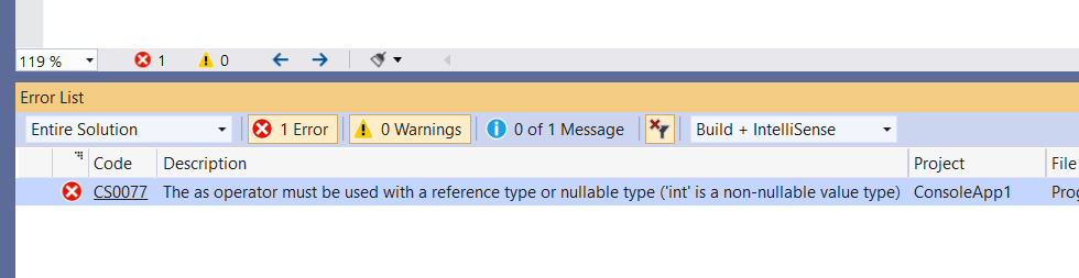C# Error CS0077 – The as operator must be used with a reference type or nullable type