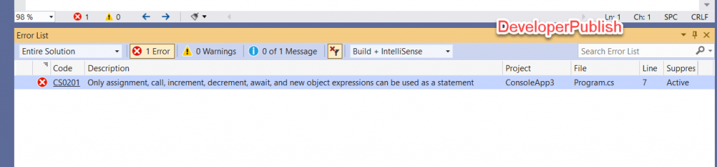 C# Error CS0201 - Only assignment, call, increment, decrement, and new object expressions can be used as a statement