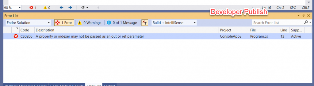 C# Error CS0206 – A property or indexer may not be passed as an out or ref parameter