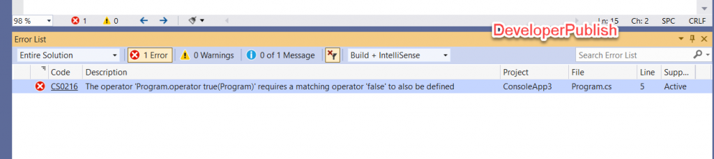 C# Error CS0216 – The operator 'operator' requires a matching operator 'missing_operator' to also be defined
