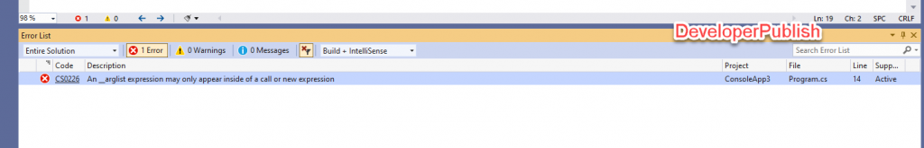 C# Error CS0226 – An __arglist expression may only appear inside of a call or new expression