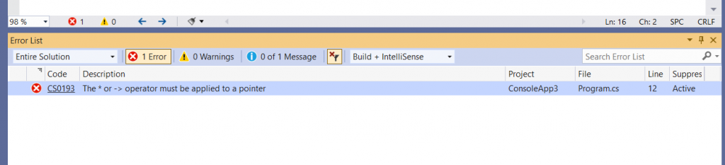 C# Error CS0193 - The * or -> operator must be applied to a pointer