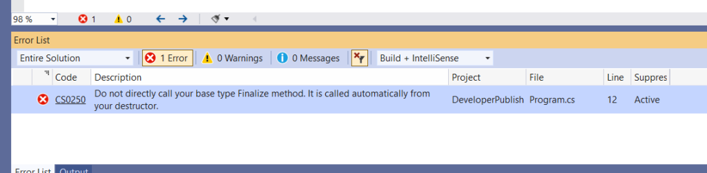 CS0250 – Do not directly call your base class Finalize method. It is called automatically from your destructor